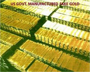 Image - U S Government Manufactured Fake Gold